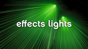 Effects Lights